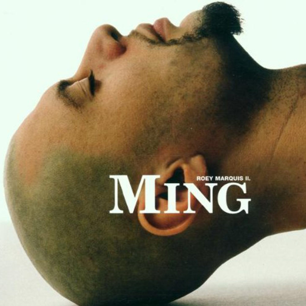 Roey Marquis II* Roey Marquis II. - Ming