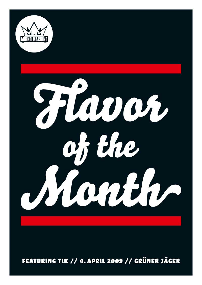 Flavor of the Month Plakat April 2009