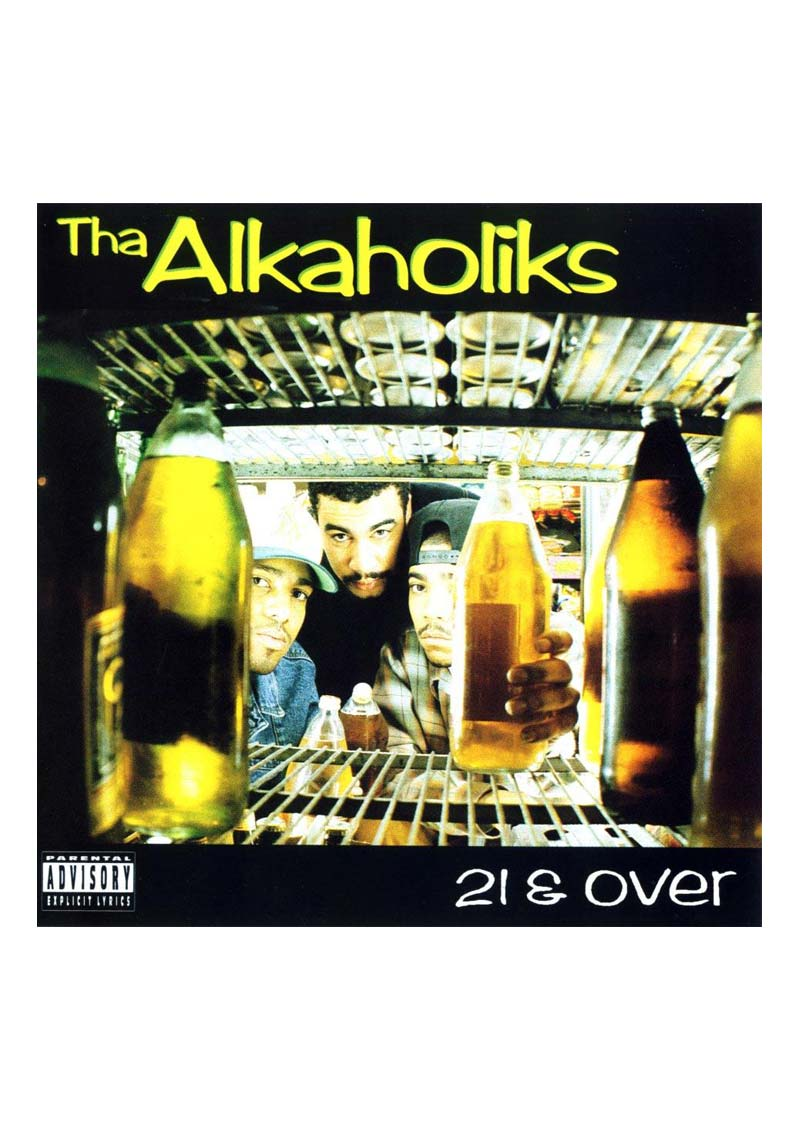 Tha Alkaholics – 21 & Over Album Cover