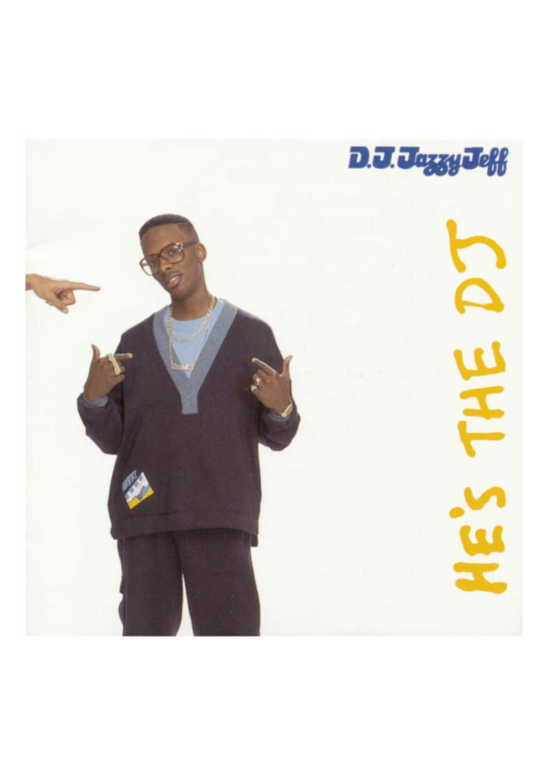 DJ Jazzy Jeff – He's The DJ Album Cover
