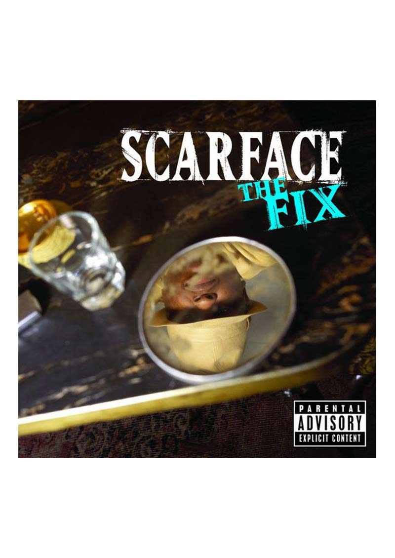 Scarface – The Fix Album Cover