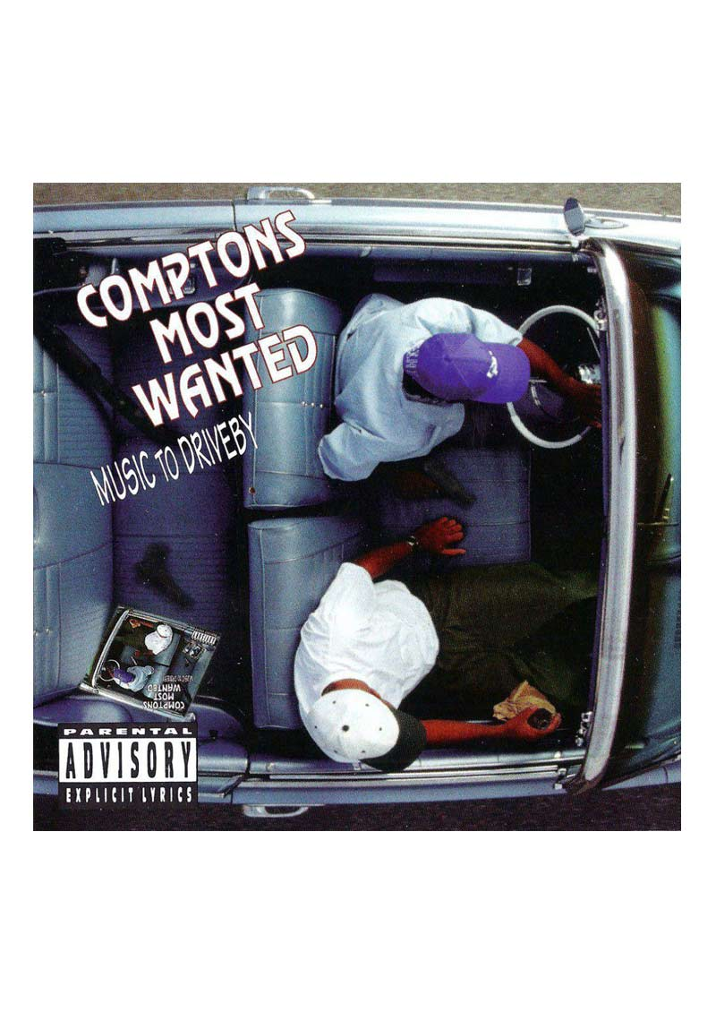 Comptons Most Wanted – Music To Driveby Album Cover